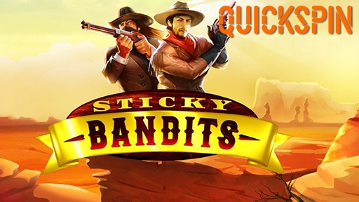 Sticky Bandits from Quickspin