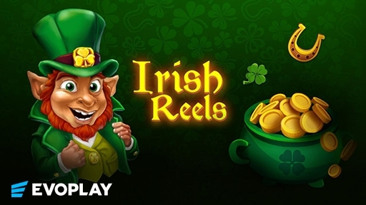 Irish Reels from Evoplay Entertainment