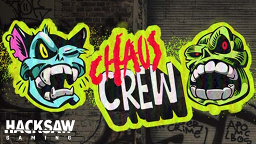 Chaos Crew from Hacksaw