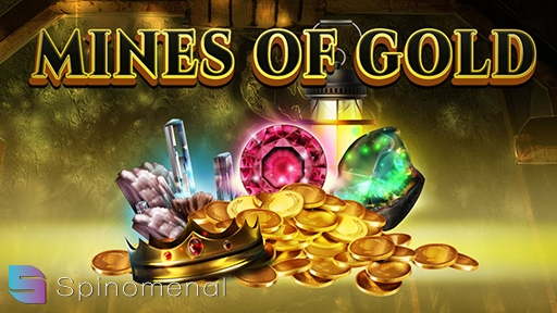 Mines of Gold from Spinomenal