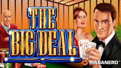 Play online Casino The Big Deal