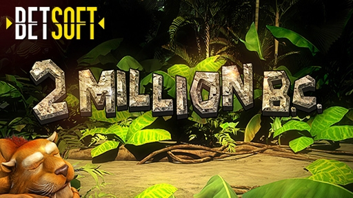 2 Million B.C. from Betsoft