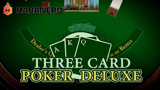 Three Card Poker Deluxe from Habanero